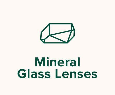 Cut glass illustration. Text: Mineral Glass Lenses.