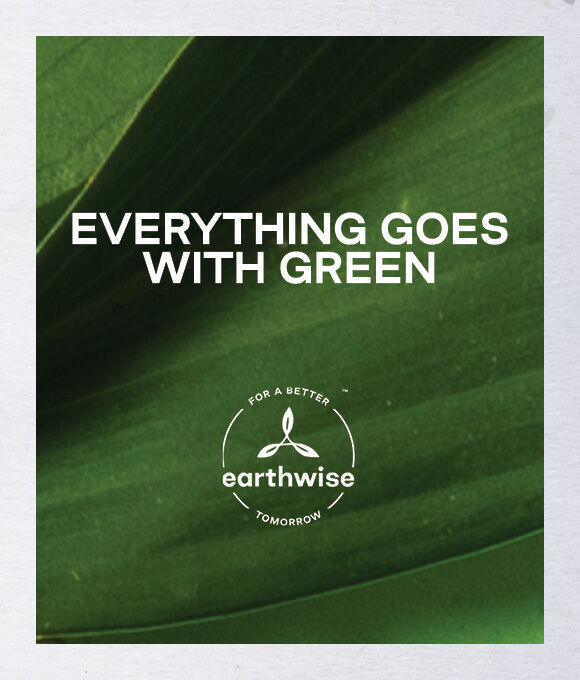 Earthwise Everything goes with green