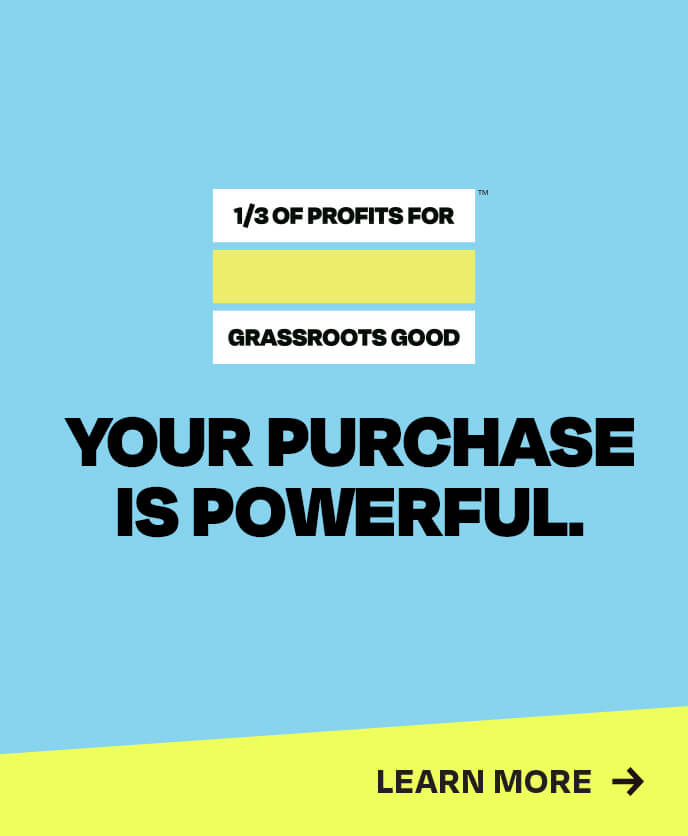 1/3 of  profits for grassroots good. Our 3 areas of focus. Access to opportunity. Boosting mental health. Ending gun violence. Learn more.