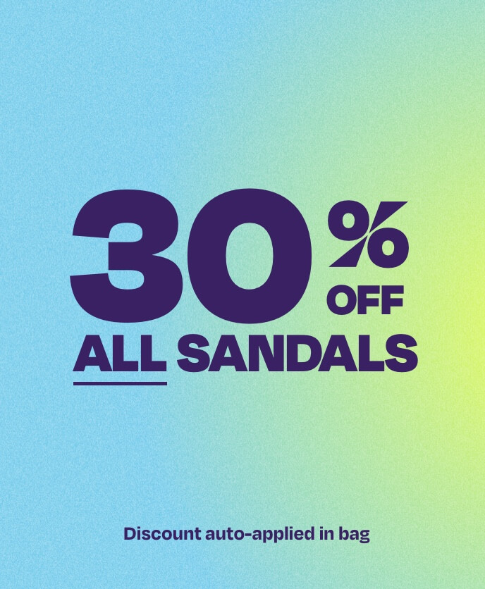 30% off all sandals. Discount auto applied in bag.