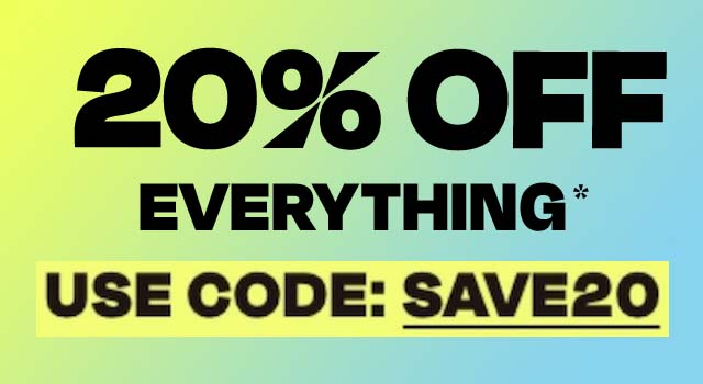 20% off everything. Use code Save20.