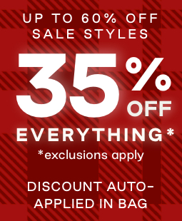 Text: Up to 60% off sale styles. 35% off everything asterisk. Asterisk exclusions apply. Discount auto-applied in bag.