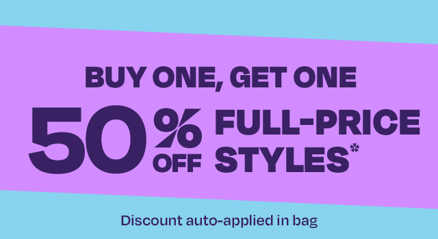 Buy one, get one 50% off. Receive 50% off one item when you purchase one item at full-price in a single transaction before taxes